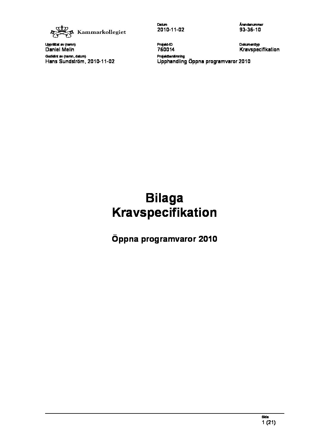 Bilaga Kravspecifikation