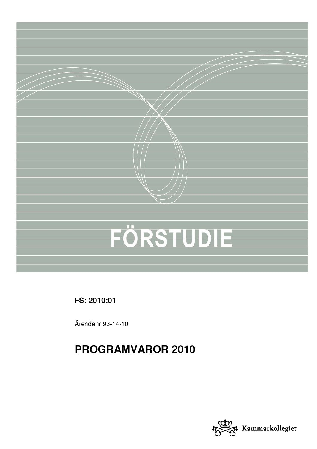 Förstudie Programvaror 2010